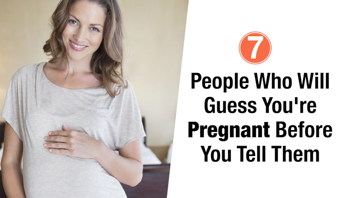 7 People Who Will Guess You're Pregnant Before You Tell