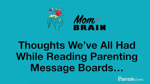 5 Thoughts We've Had While Reading Parenting Message Boards