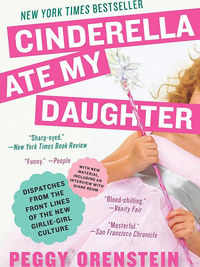 Cinderella Ate My Daughter