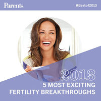 5 most exciting fertility breakthroughs