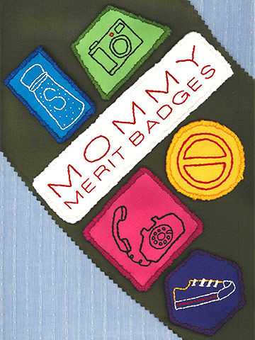 Mommy Merit Badges