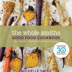 The Whole Smiths Good Food Cookbook Cover