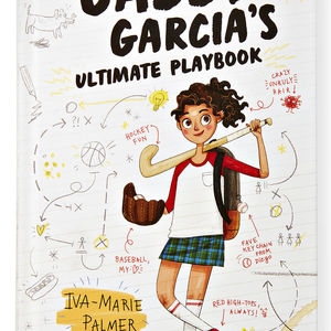 Gabby Garcia's Ultimate Playbook by Iva-Marie Palmer Book Cover