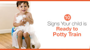 10 Signs Your Child Is Ready to Start Potty Training