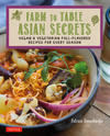 Farm to Table Asian Secrets book cover