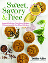 Sweet, Savory, & Free cookbook cover
