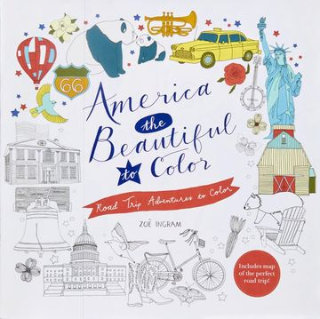America the Beautiful to Color Road Trip Adventures to Color by Zoë Ingram