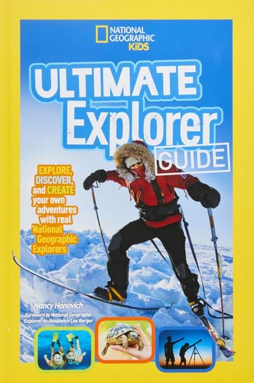 National Geographic Kids Ultimate Explorer Guide by Nancy Honovich