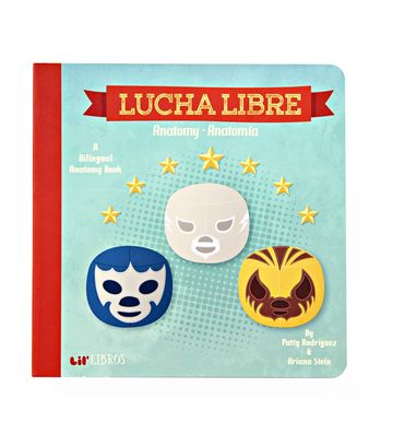 Lucha Libre Bilingual Book
