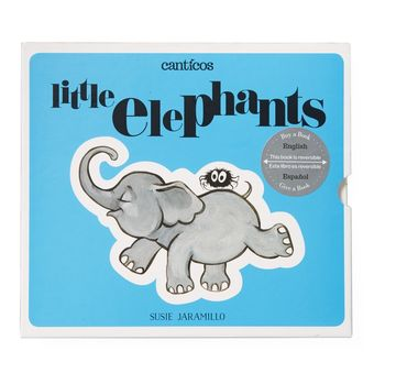 Canticos Little Elephants Bilingual Book