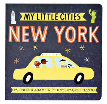 My Little Cities New York by Jennifer Adams Book Cover
