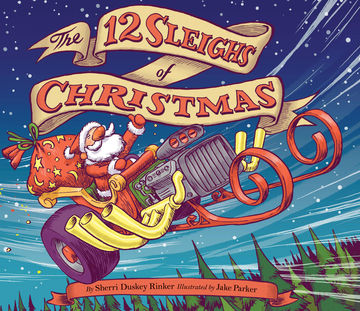 Holiday Books The 12 Sleighs of Christmas