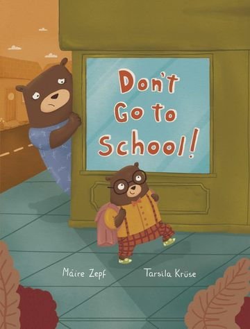 Don't Go To School Book