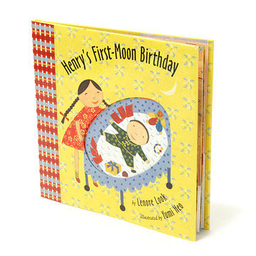 Henry's First-Moon Birthday by Leonore Look
