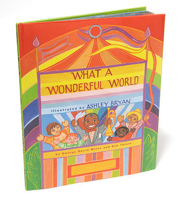 What a Wonderful World by George David Weiss and Bob Thiele