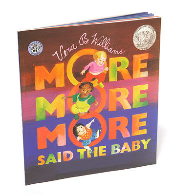 More More More Said the Baby by Vera B. Williams