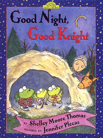 Good Night, Good Knight, by Shelley Moore Thomas