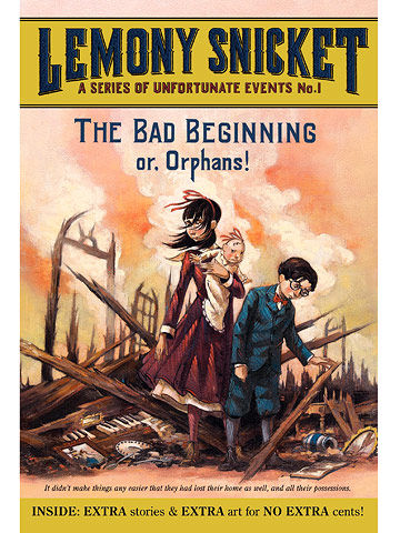 The Bad Beginning (A Series of Unfortunate Event, Book 1)
