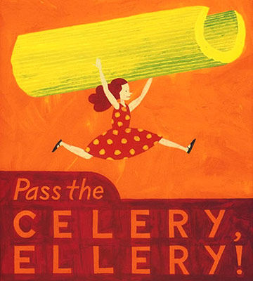Pass the Celery, Ellery! by Jeffrey Fisher Gaga