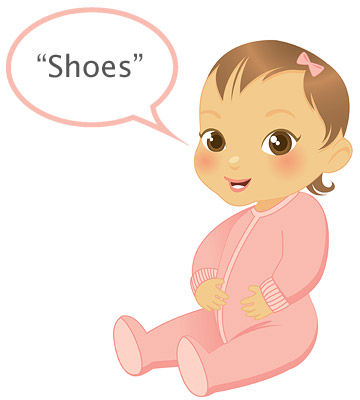 "baby's first words ""Shoes"""