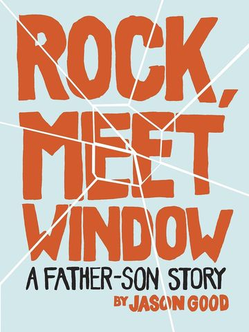 Rock, Meet Window, Jason Good
