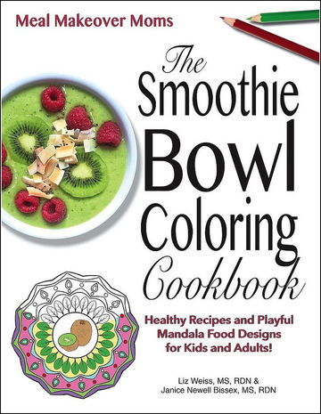 The Smoothie Bowl Coloring Cookbook