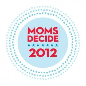 Moms Decide 2012 on Parents.com