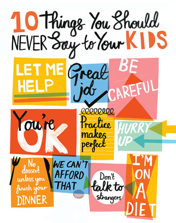 10 Things You Should Never Say to Your Kids 34065