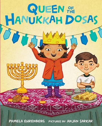 Holiday Books Queen of the Hanukkah Dosas