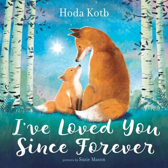 I've Loved You Since Forever Book
